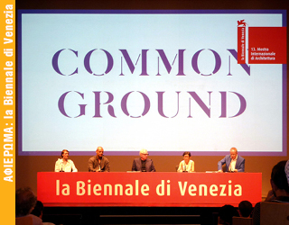 """ΑΝΑΖΗΤΩΝΤΑΣ """"ΚΟΙΝΟ ΕΔΑΦΟΣ"""" – Η 13η Διεθνής Έκθεση Αρχιτεκτονικής la Biennale di Venezia"""