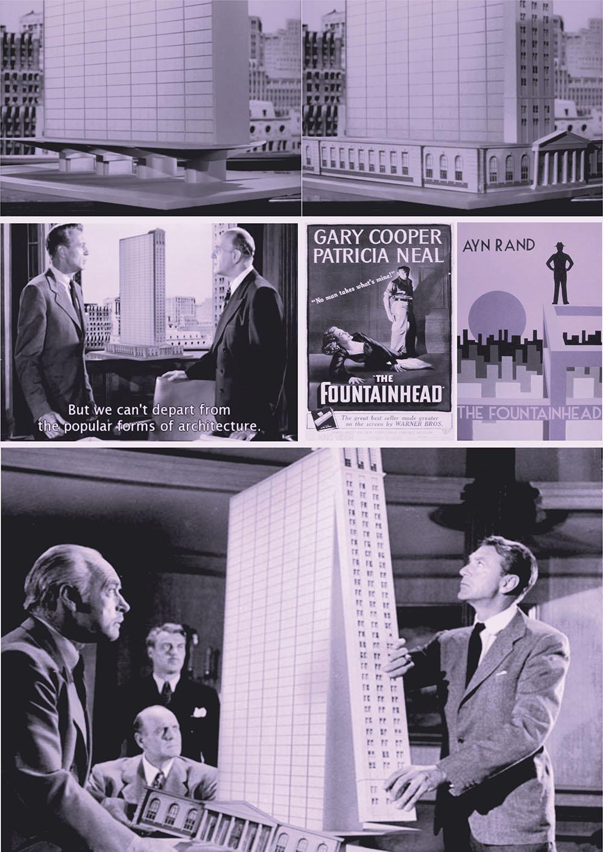 "Ayn Rand, The Fountainhead και κινηματογραφική μεταφορά του βιβλίου από τον King Vidor.""Μα δεν μπορούμε να ξεφύγουμε από τις λαοφιλείς αρχιτεκτονικές μορφές!"""